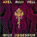 AXEL RUDI PELL - Wild Obsessions